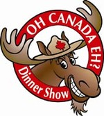 Oh Canada Eh Dinner Theatre Package